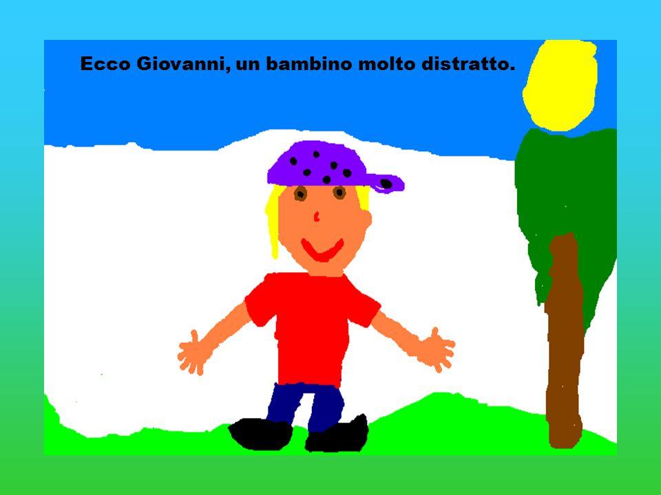 Ecco Giovanni, un bambino molto distratto.