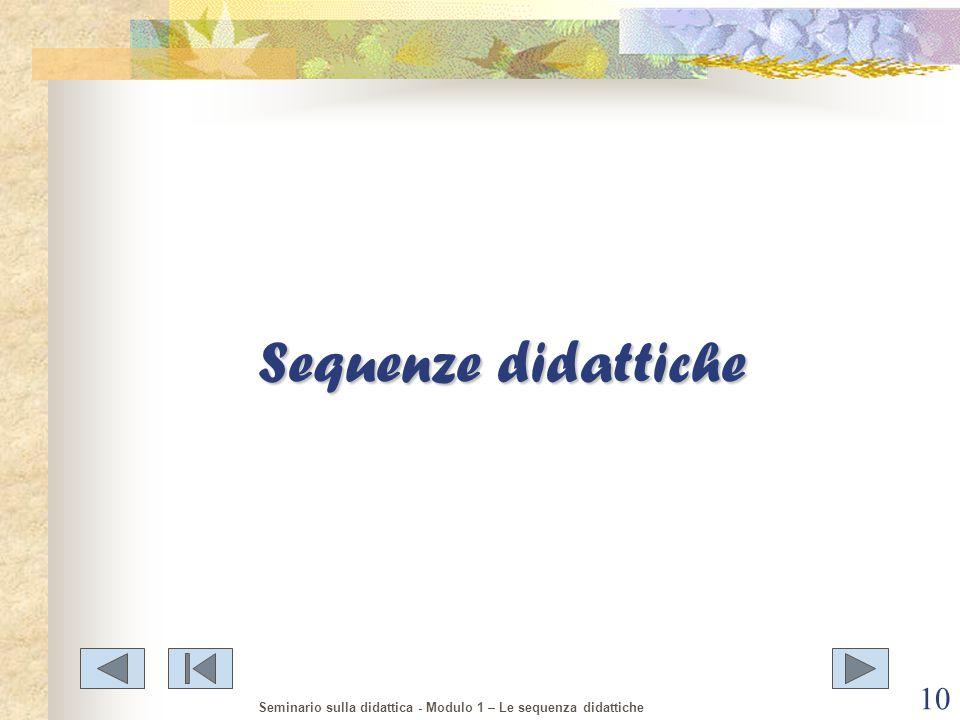 Sequenze didattiche Seminario sulla didattica - Modulo 1 – Le sequenza didattiche