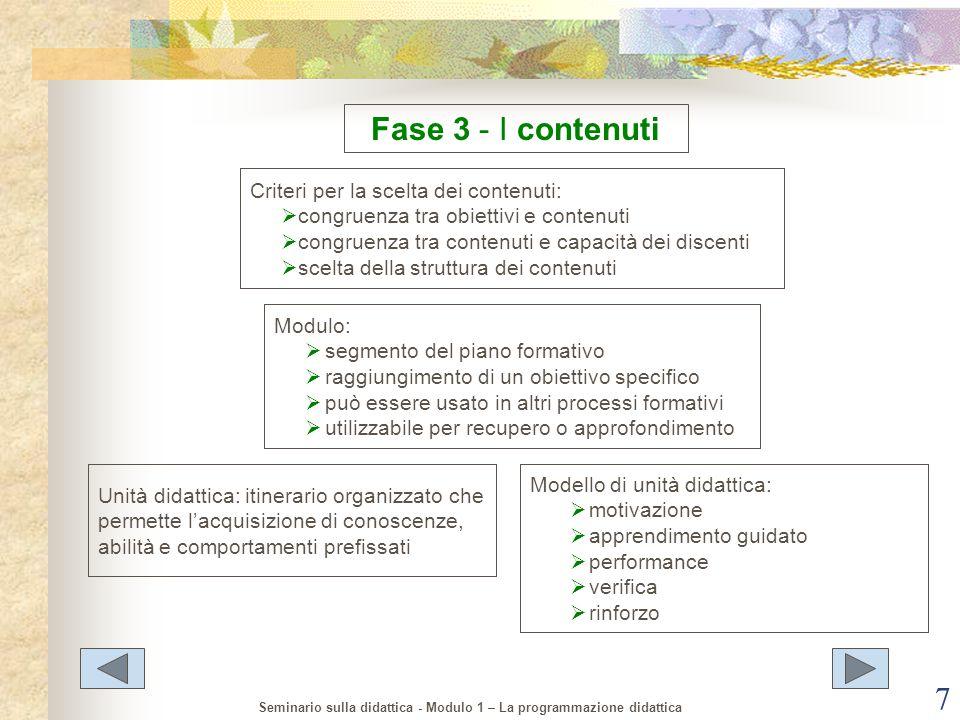 Fase 3 - I contenuti Criteri per la scelta dei contenuti: