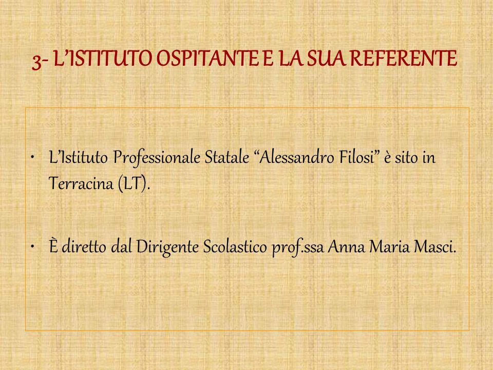 3- L'ISTITUTO OSPITANTE E LA SUA REFERENTE