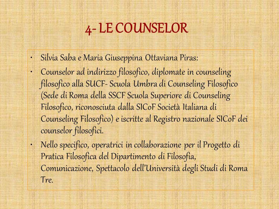 4- LE COUNSELOR Silvia Saba e Maria Giuseppina Ottaviana Piras: