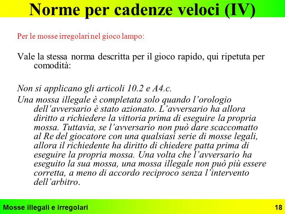 Norme per cadenze veloci (IV)