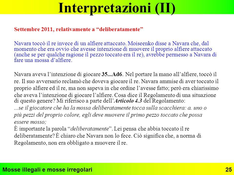 Interpretazioni (II) Settembre 2011, relativamente a deliberatamente