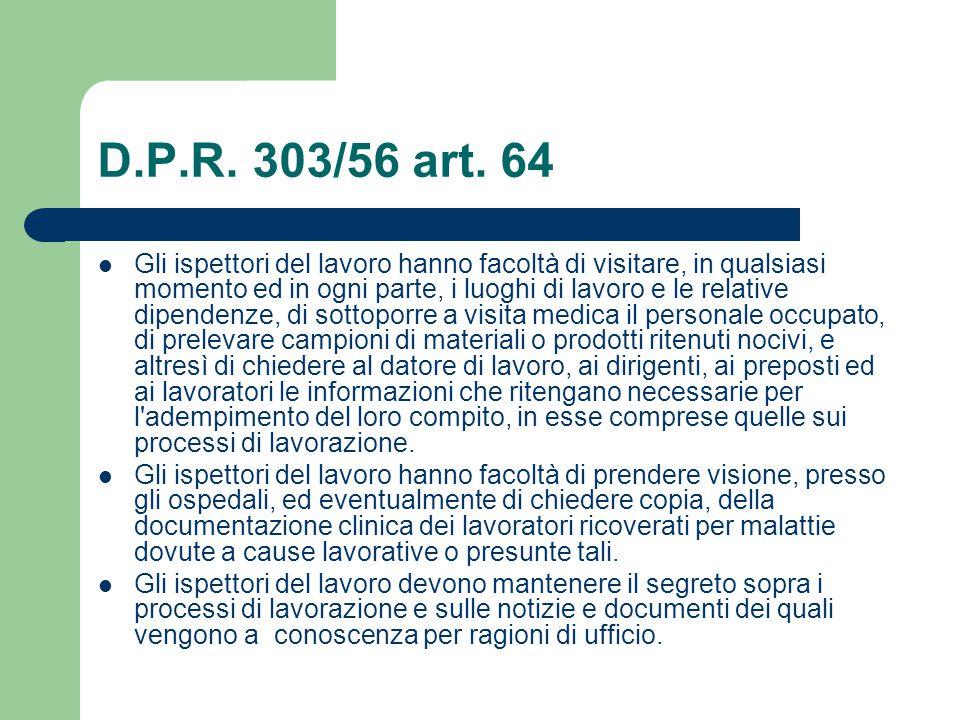 D.P.R. 303/56 art. 64