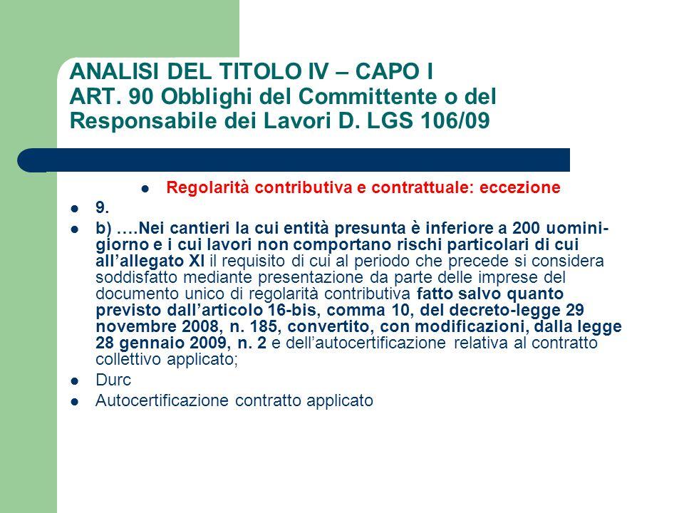 Regolarità contributiva e contrattuale: eccezione