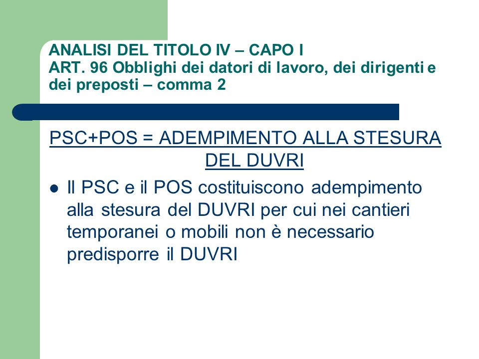 PSC+POS = ADEMPIMENTO ALLA STESURA DEL DUVRI