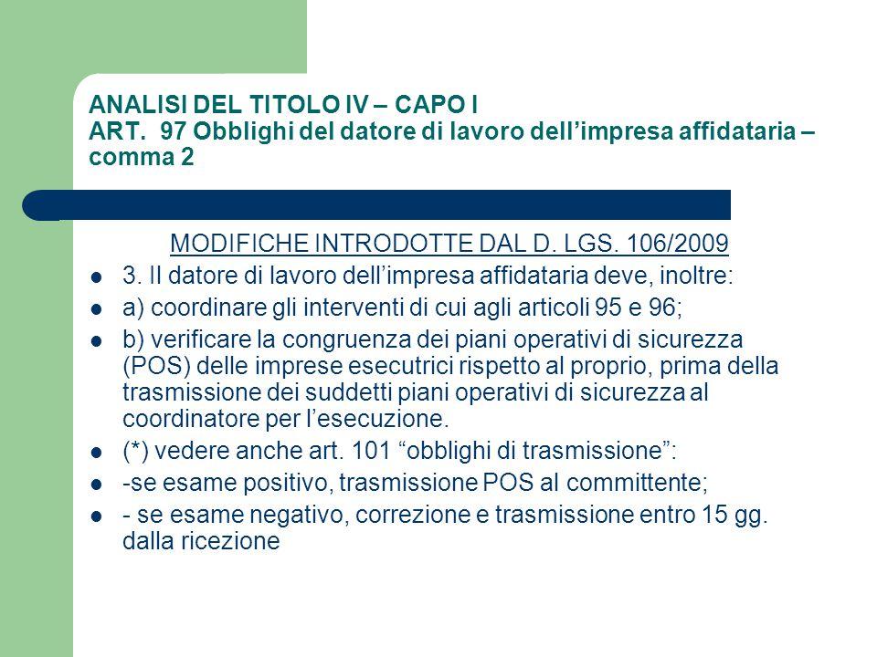 MODIFICHE INTRODOTTE DAL D. LGS. 106/2009