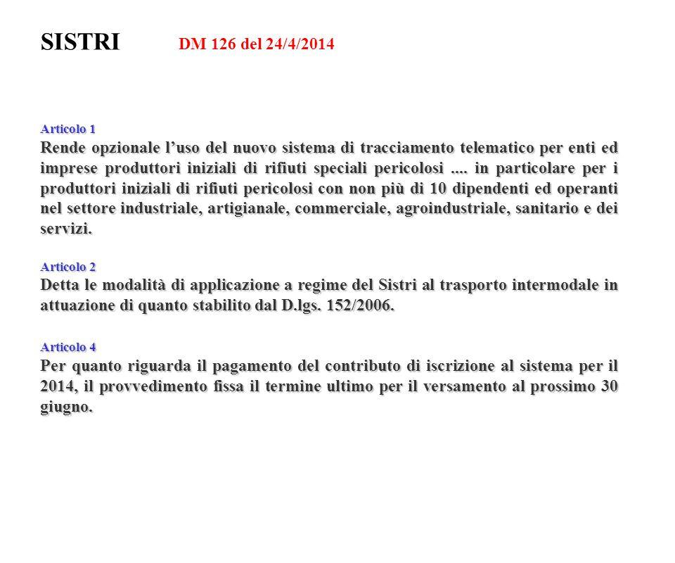 SISTRI DM 126 del 24/4/2014 Articolo 1.