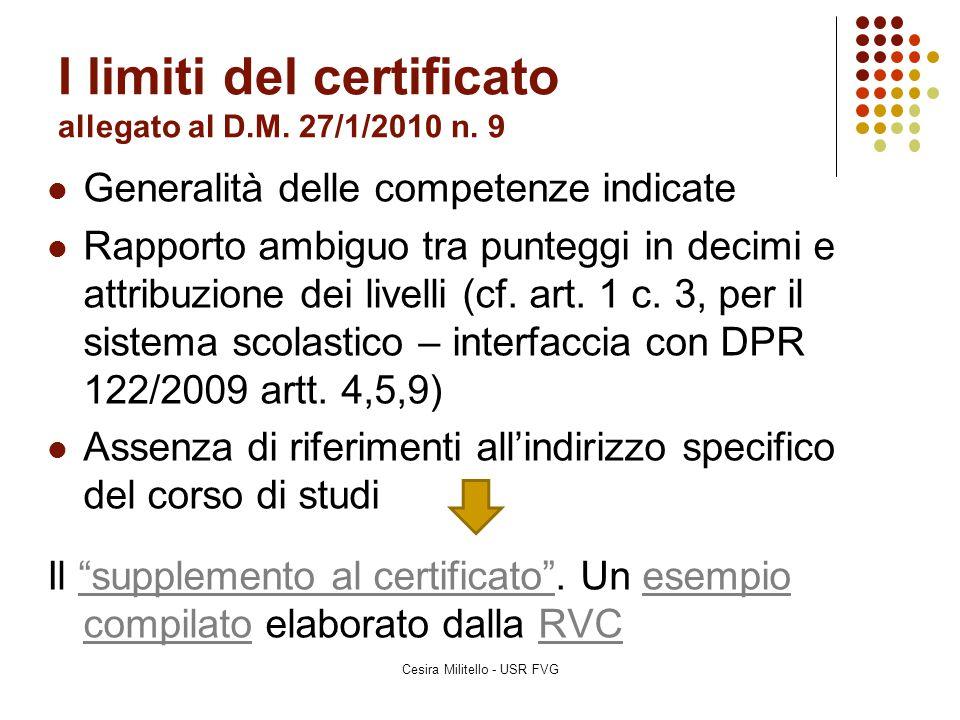 I limiti del certificato allegato al D.M. 27/1/2010 n. 9