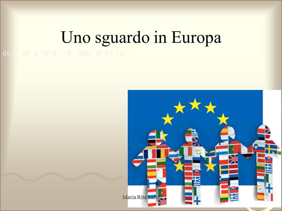 Uno sguardo in Europa Maria Rita Salvi