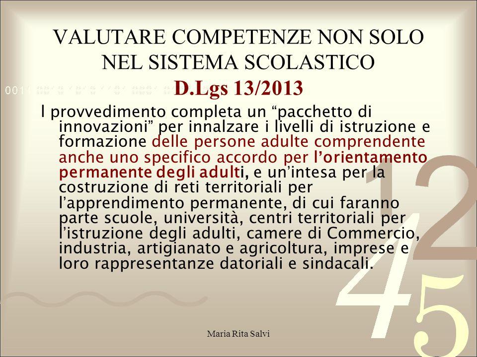 VALUTARE COMPETENZE NON SOLO NEL SISTEMA SCOLASTICO D.Lgs 13/2013