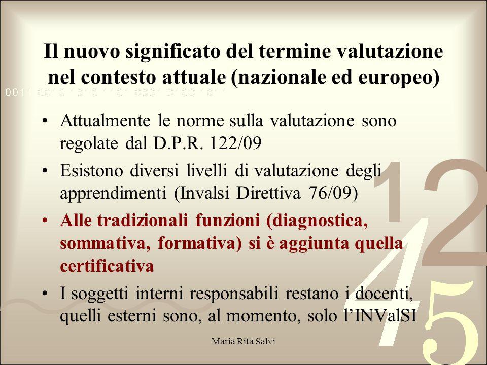 Il nuovo significato del termine valutazione nel contesto attuale (nazionale ed europeo)