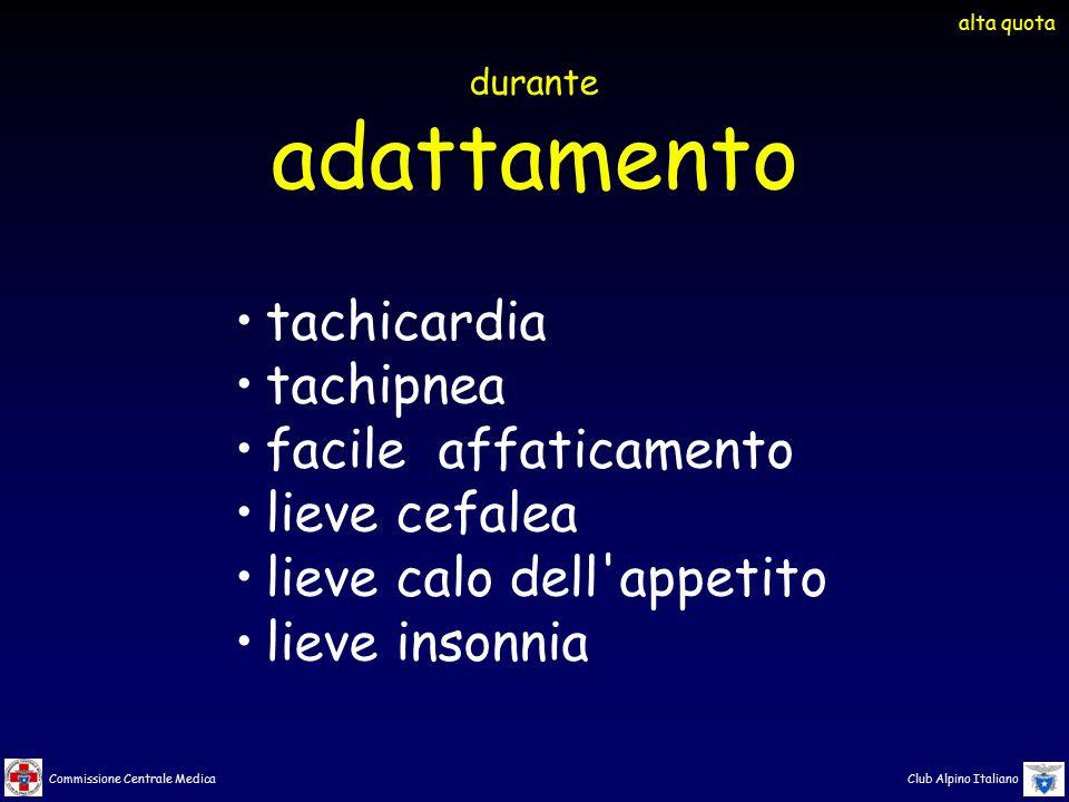 adattamento tachicardia tachipnea facile affaticamento lieve cefalea