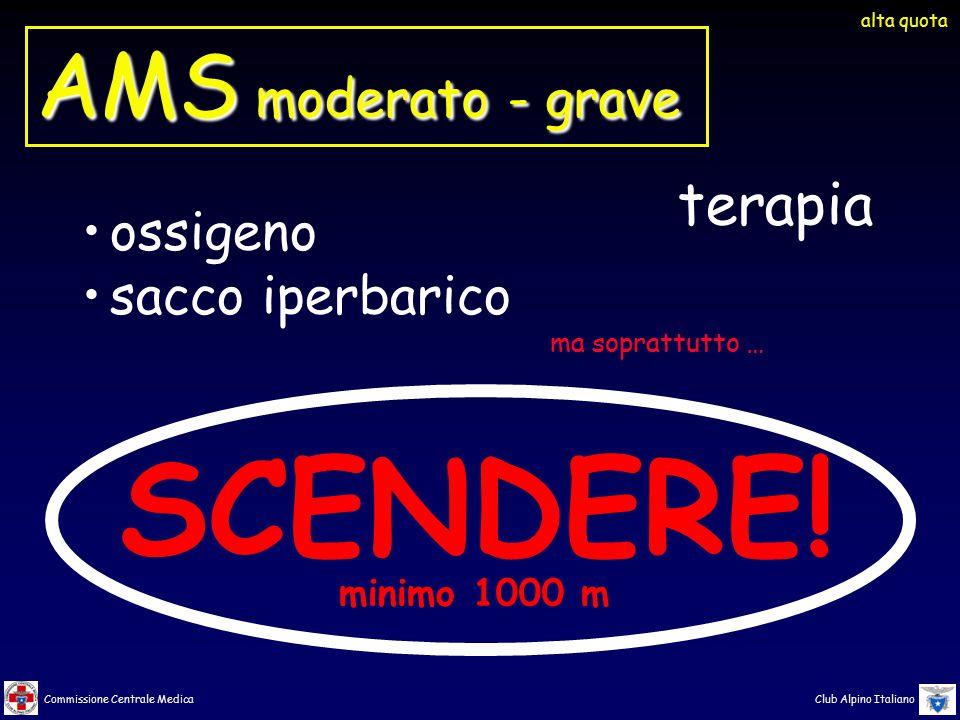 SCENDERE! AMS moderato - grave terapia ossigeno sacco iperbarico