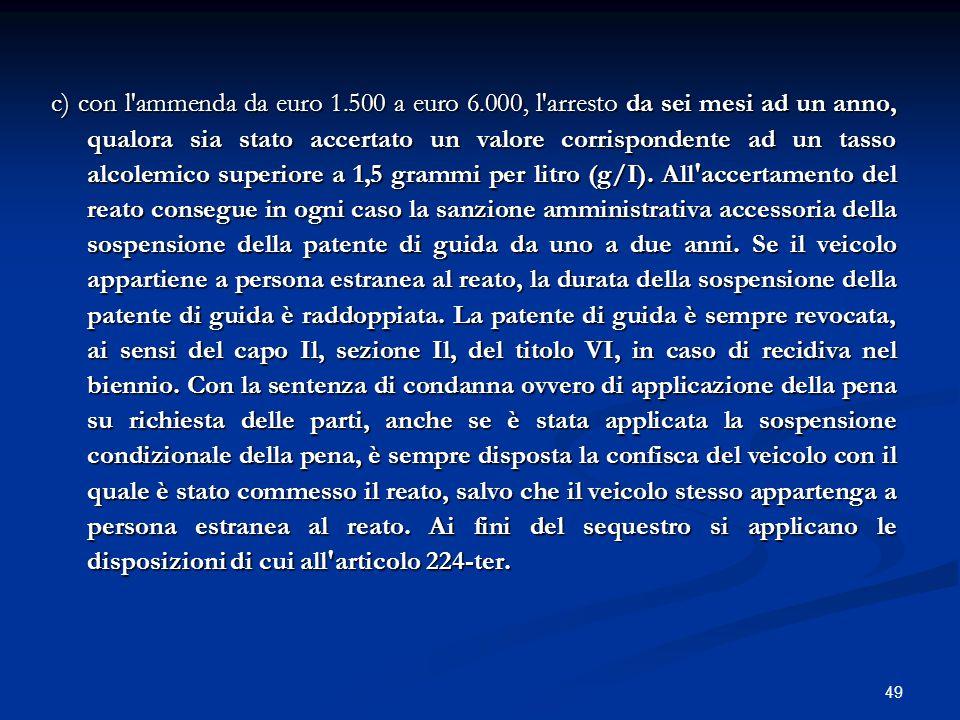 c) con l ammenda da euro 1. 500 a euro 6