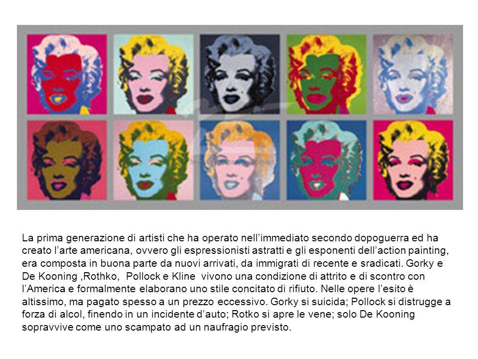La prima generazione di artisti che ha operato nell'immediato secondo dopoguerra ed ha creato l'arte americana, ovvero gli espressionisti astratti e gli esponenti dell'action painting, era composta in buona parte da nuovi arrivati, da immigrati di recente e sradicati.