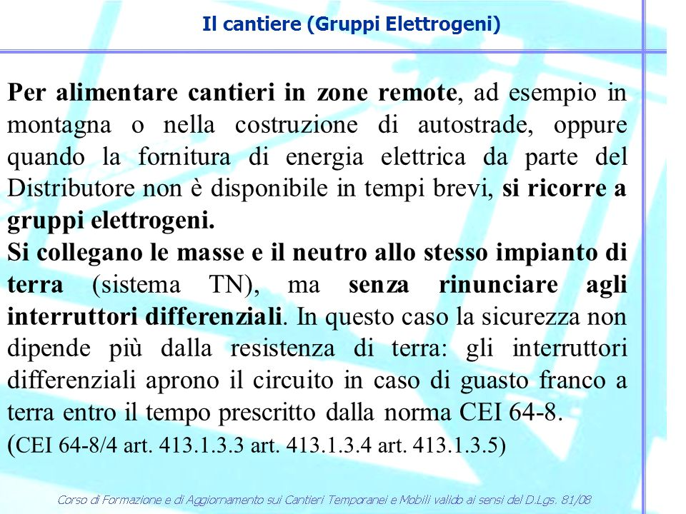 Il cantiere (Gruppi Elettrogeni)