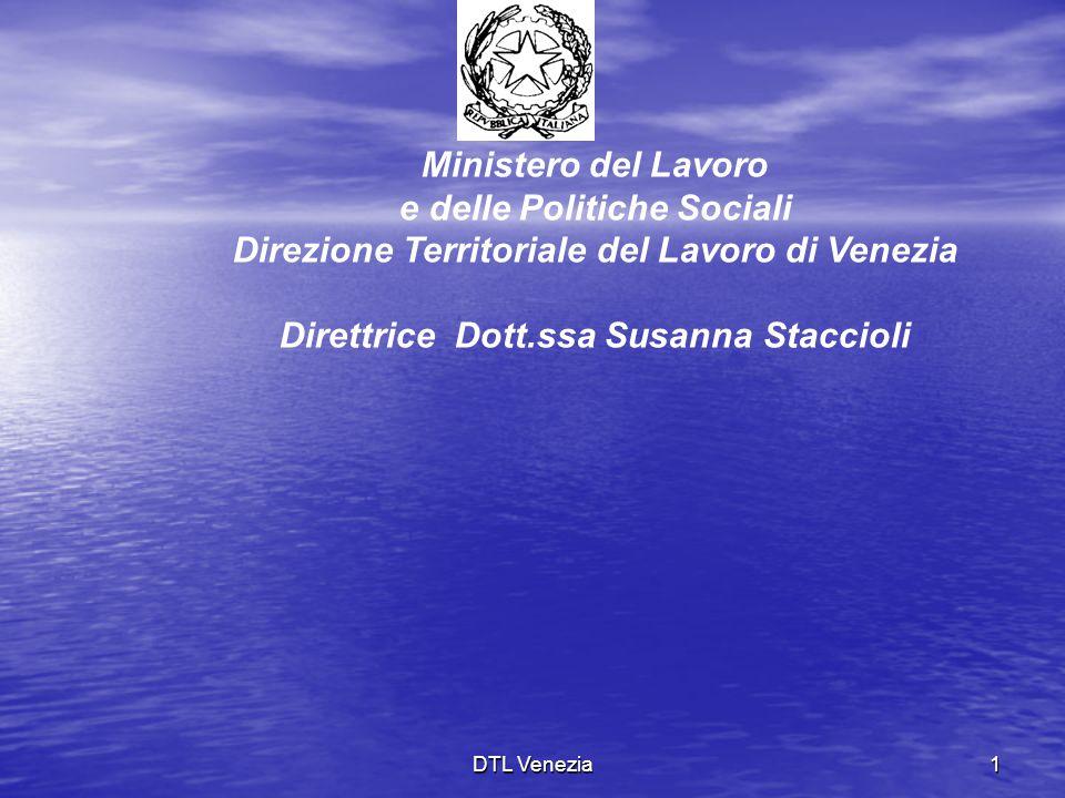 e delle Politiche Sociali Direzione Territoriale del Lavoro di Venezia