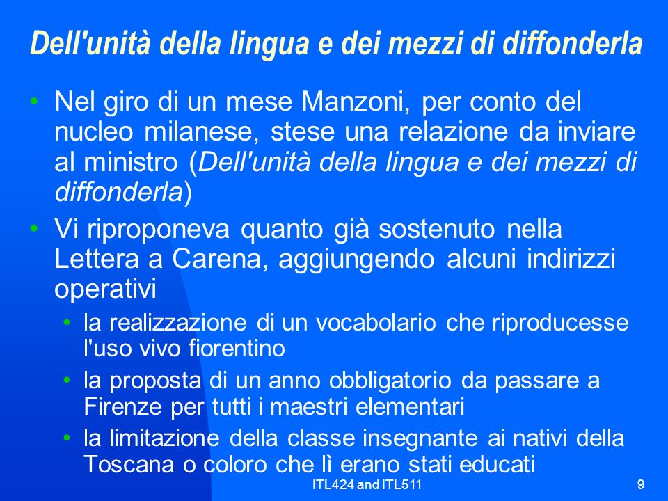 Dell unità della lingua e dei mezzi di diffonderla