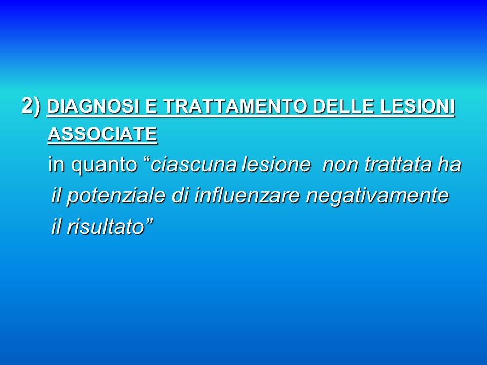 2) DIAGNOSI E TRATTAMENTO DELLE LESIONI