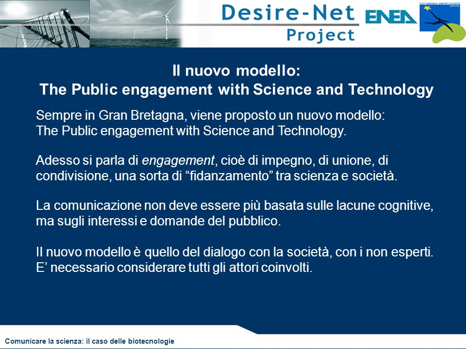 Il nuovo modello: The Public engagement with Science and Technology