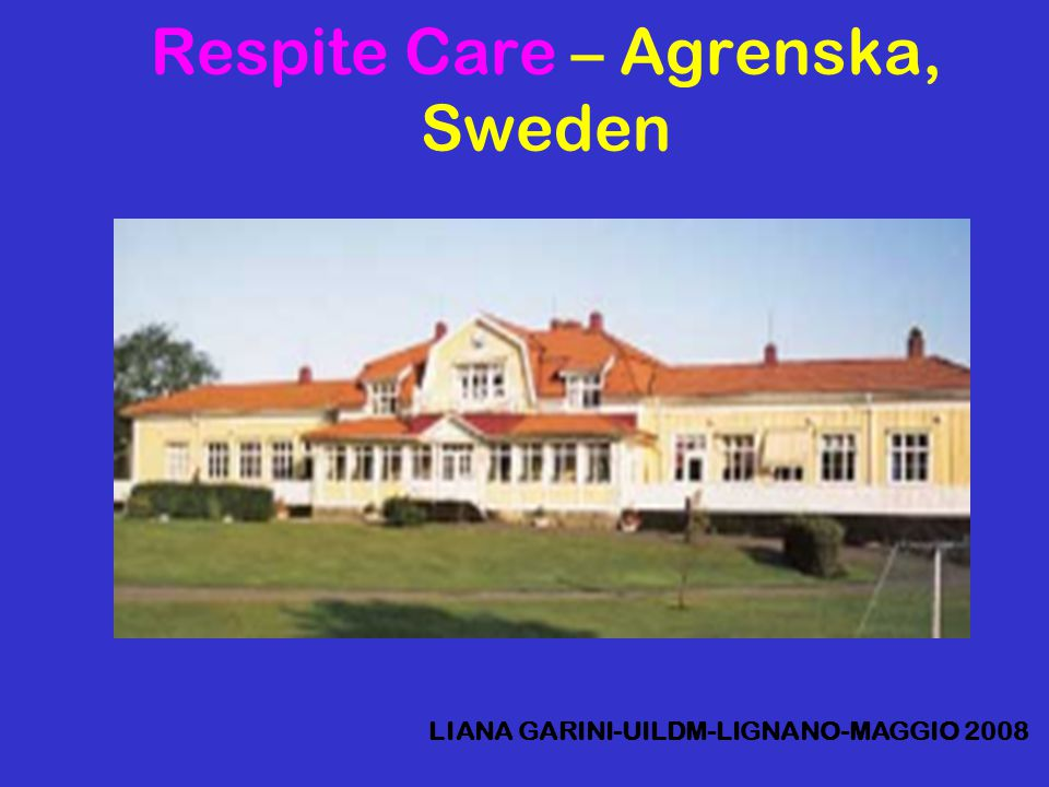 Respite Care – Agrenska, Sweden