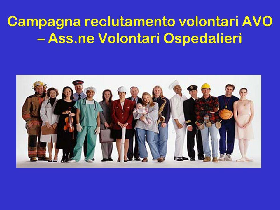 Campagna reclutamento volontari AVO – Ass.ne Volontari Ospedalieri