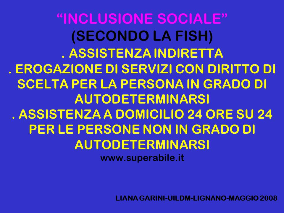 INCLUSIONE SOCIALE (SECONDO LA FISH). ASSISTENZA INDIRETTA