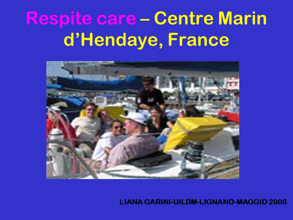 Respite care – Centre Marin d'Hendaye, France