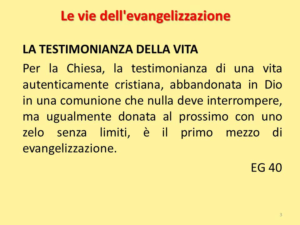 Le vie dell evangelizzazione