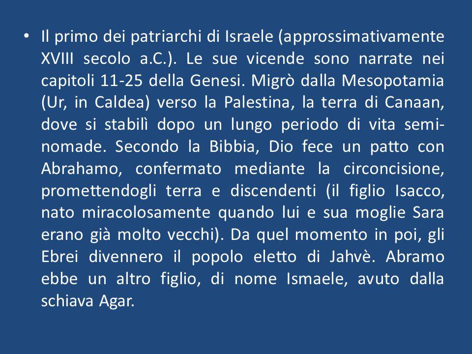 Il primo dei patriarchi di Israele (approssimativamente XVIII secolo a