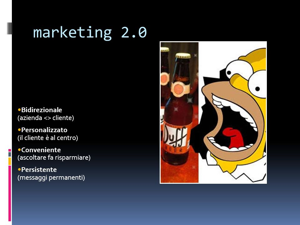 marketing 2.0 Bidirezionale (azienda <> cliente)