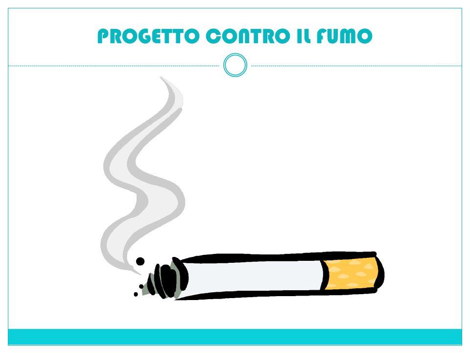 PROGETTO CONTRO IL FUMO