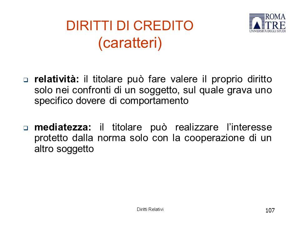 DIRITTI DI CREDITO (caratteri)