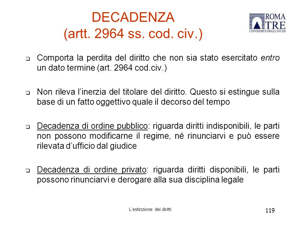 DECADENZA (artt. 2964 ss. cod. civ.)