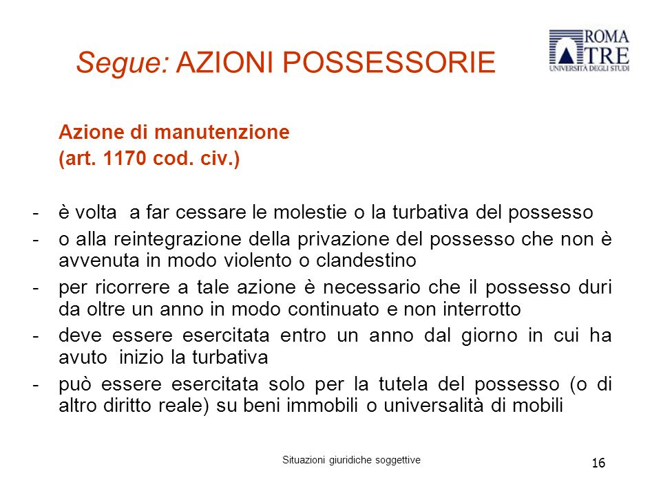 Segue: AZIONI POSSESSORIE