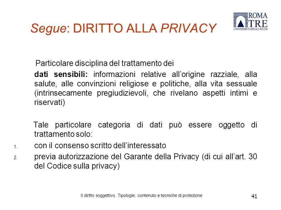 Segue: DIRITTO ALLA PRIVACY