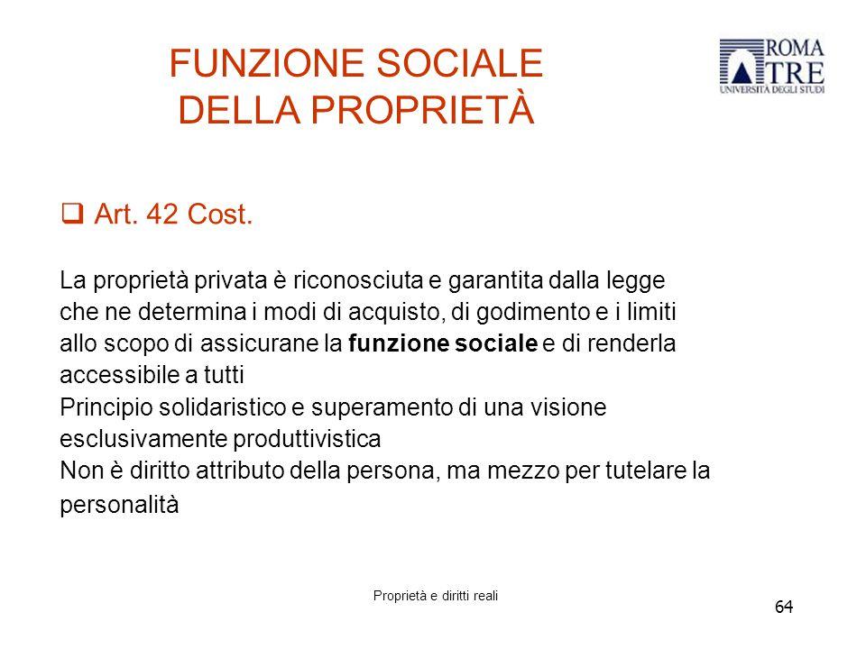 FUNZIONE SOCIALE DELLA PROPRIETÀ
