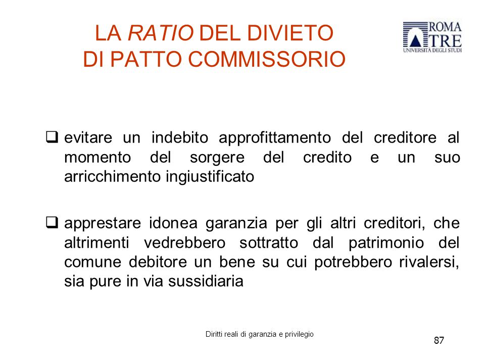LA RATIO DEL DIVIETO DI PATTO COMMISSORIO