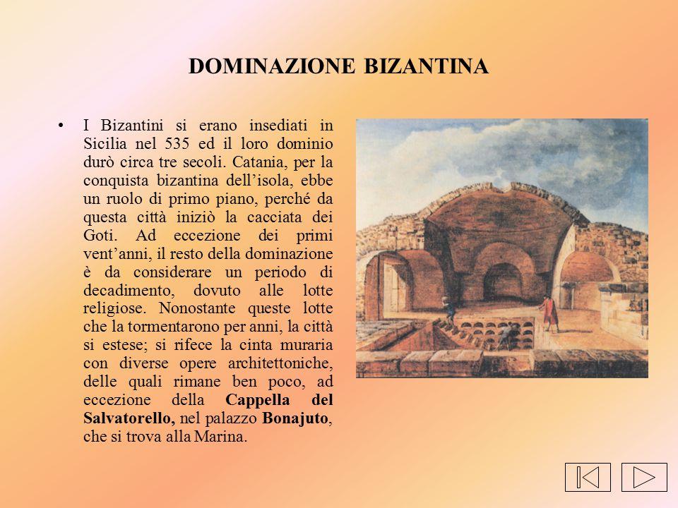 DOMINAZIONE BIZANTINA