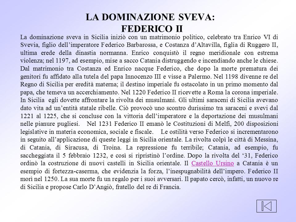 LA DOMINAZIONE SVEVA: FEDERICO II