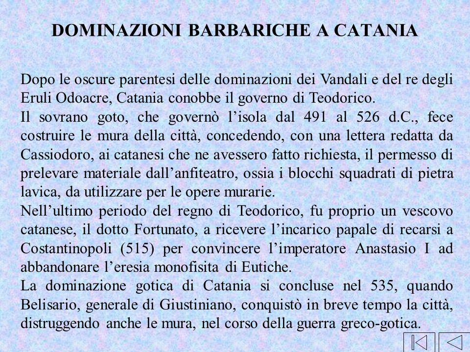 DOMINAZIONI BARBARICHE A CATANIA