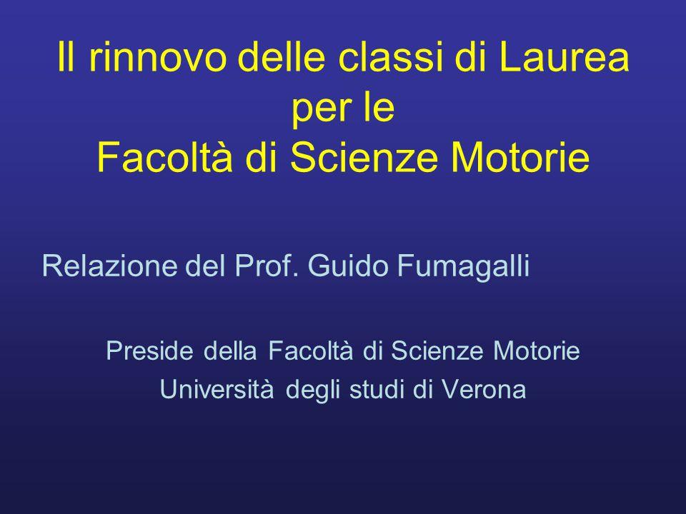 Il rinnovo delle classi di Laurea per le Facoltà di Scienze Motorie