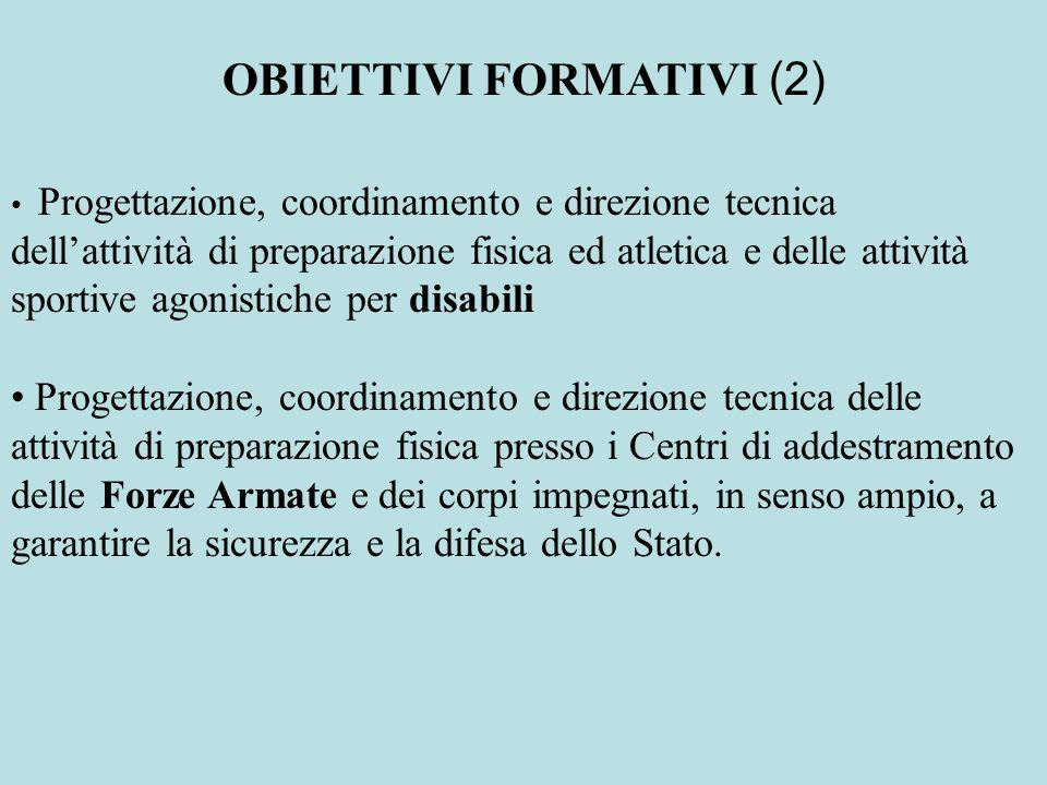 OBIETTIVI FORMATIVI (2)