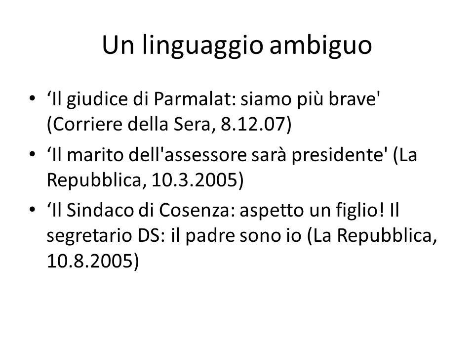 Un linguaggio ambiguo 'Il giudice di Parmalat: siamo più brave (Corriere della Sera, 8.12.07)
