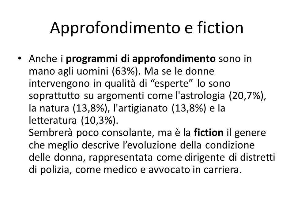 Approfondimento e fiction