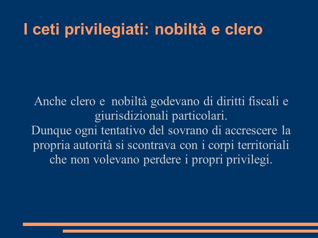 I ceti privilegiati: nobiltà e clero