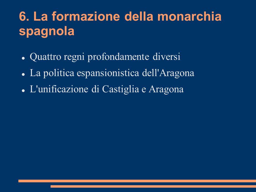 6. La formazione della monarchia spagnola