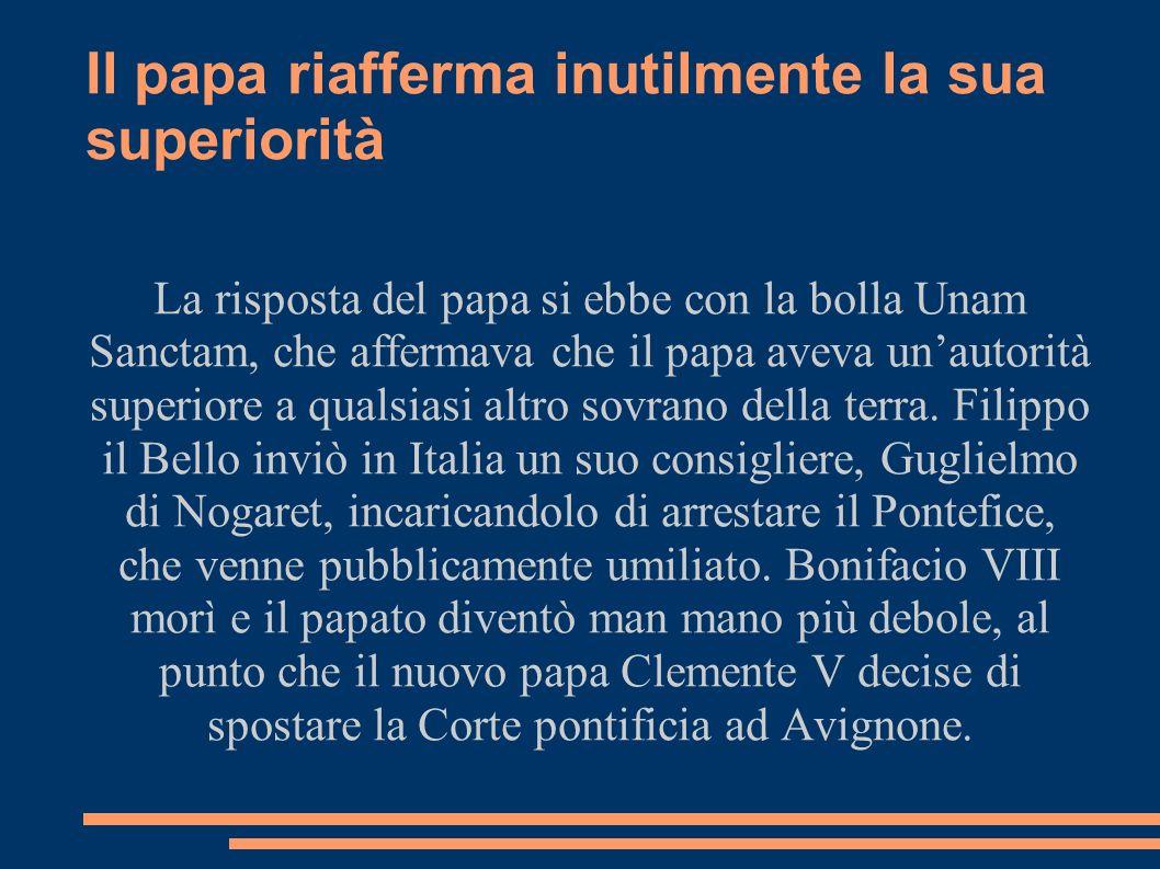 Il papa riafferma inutilmente la sua superiorità