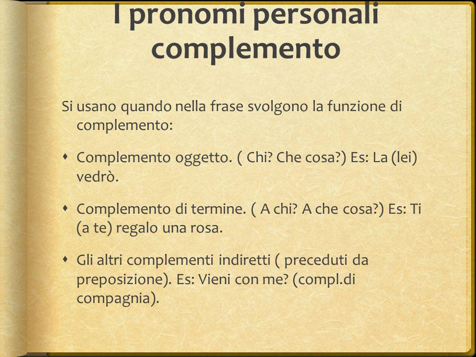 I pronomi personali complemento